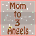 Mom to 3 Angels